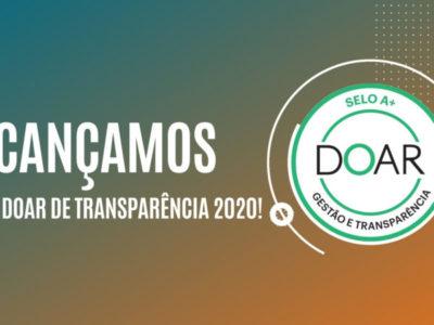 Alcançamos o Selo Doar A+ de Gestão e Transparência 2020!