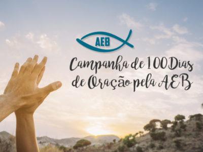 Campanha de 100 Dias de Oração pela AEB – 2020